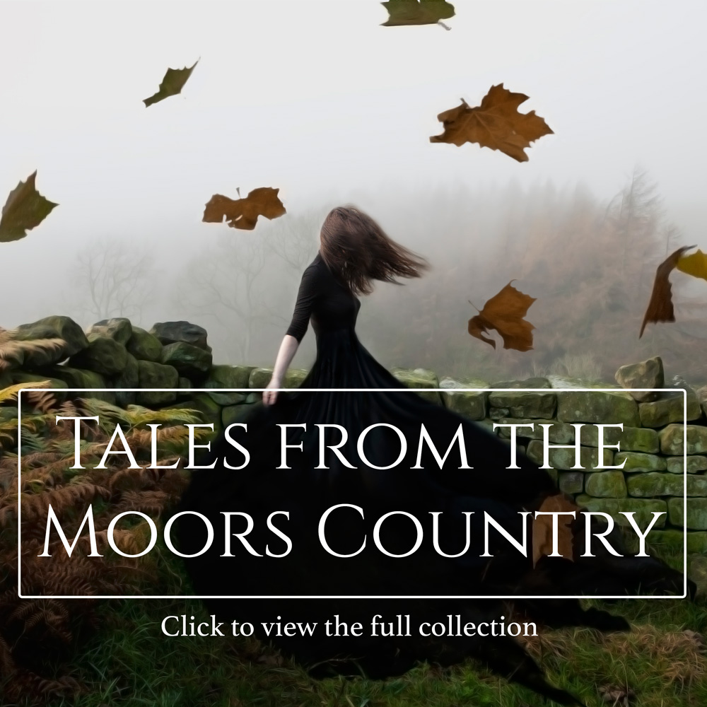 View the Tales from the Moors Country Images